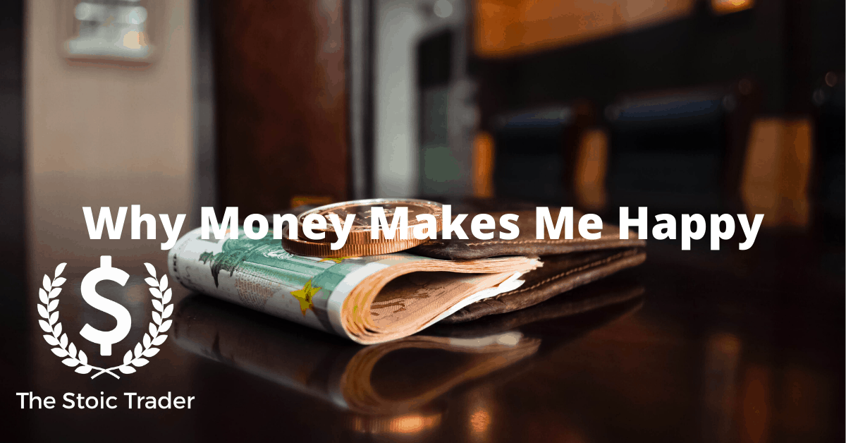 Why Money Makes Me Happy